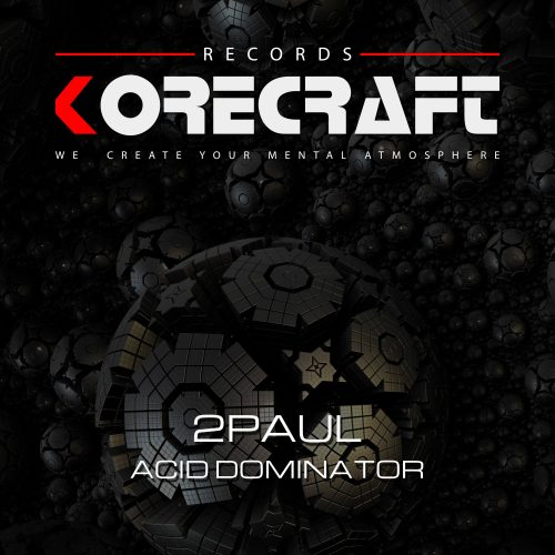 2Paul – Acid Dominator