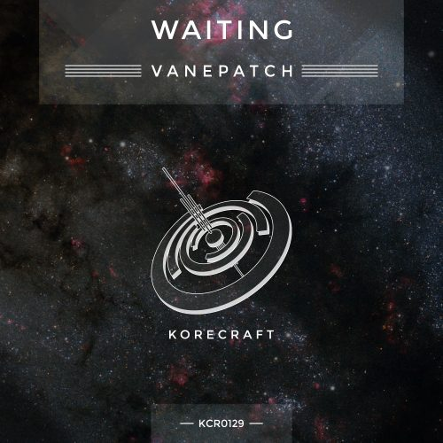 Vanepatch – Waiting