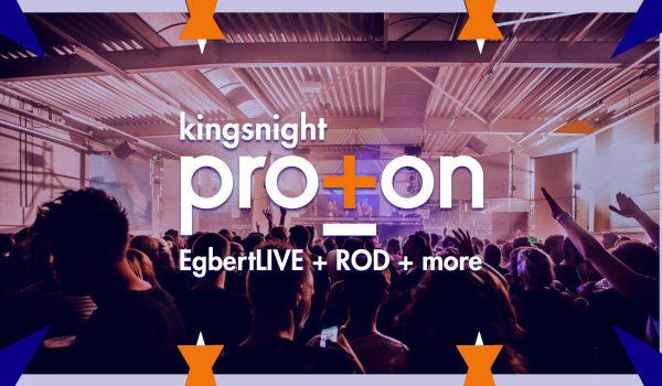 PROTON Kingsnight 2019