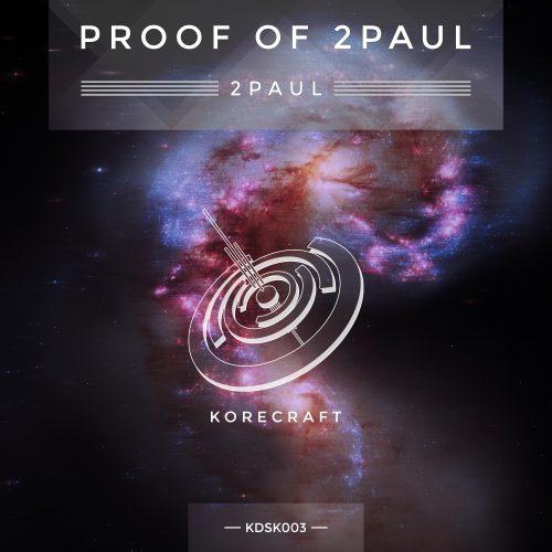 2Paul – Proof Of 2Paul