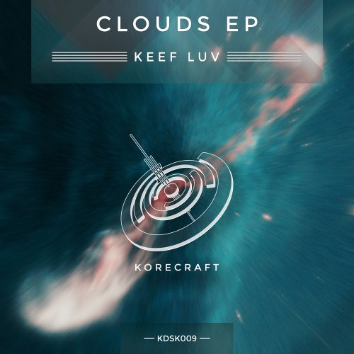 Keef Luv – Clouds EP